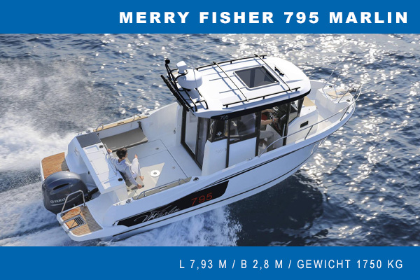 Jeanneau Merry Fisher 795 Marlin bei Gründl Bootsimport
